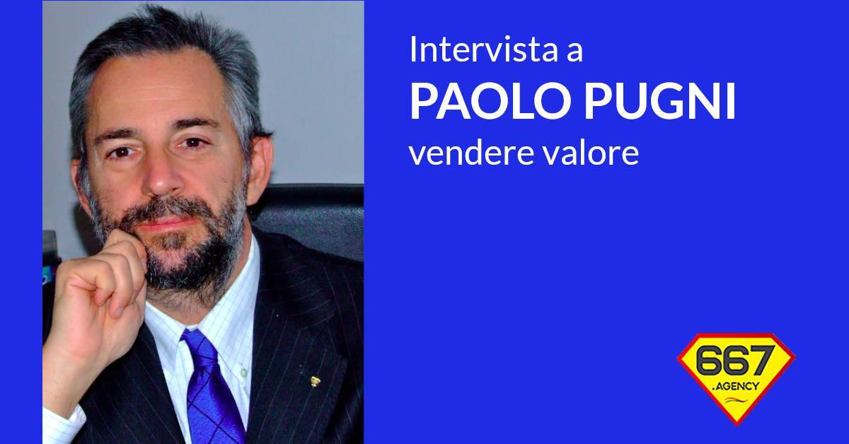 Paolo Pugni intervista vendere valore