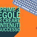 creare contenuti di successo