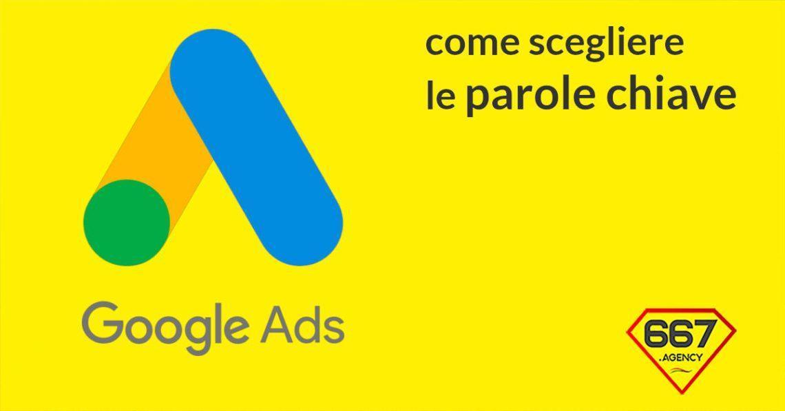 google ads scegliere parole chiave
