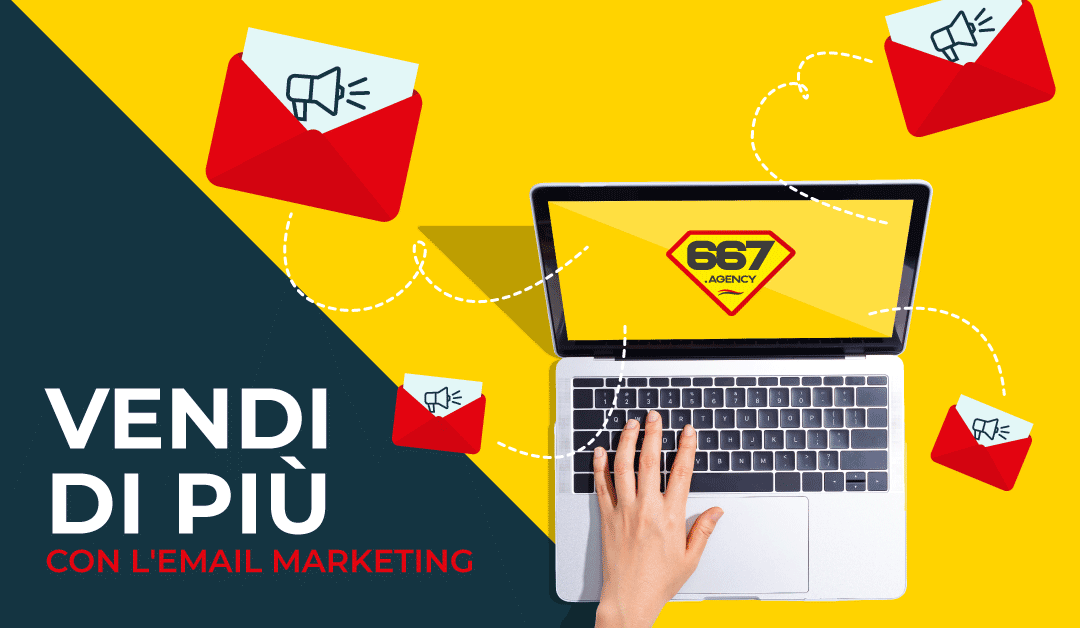Email Marketing come vendere di più