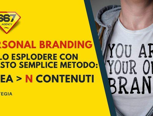 Personal Branding il metodo 1 idea N contenuti