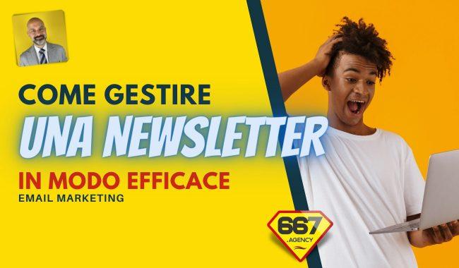 Gestire una newsletter in modo efficace